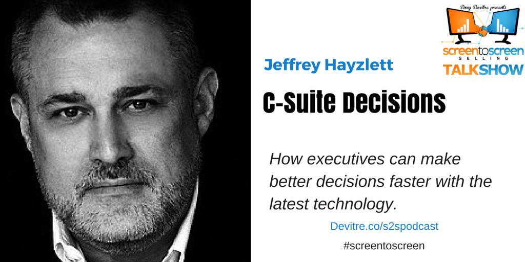 Jeffrey Hayzlett C-Suite Decisions